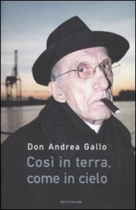 Così in terra, come in cielo di don Andrea Gallo