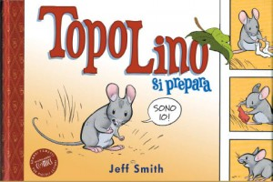 TopoLino si prepara di Jeff Smith
