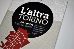 L'altra Torino. 24 centri fuori dal centro